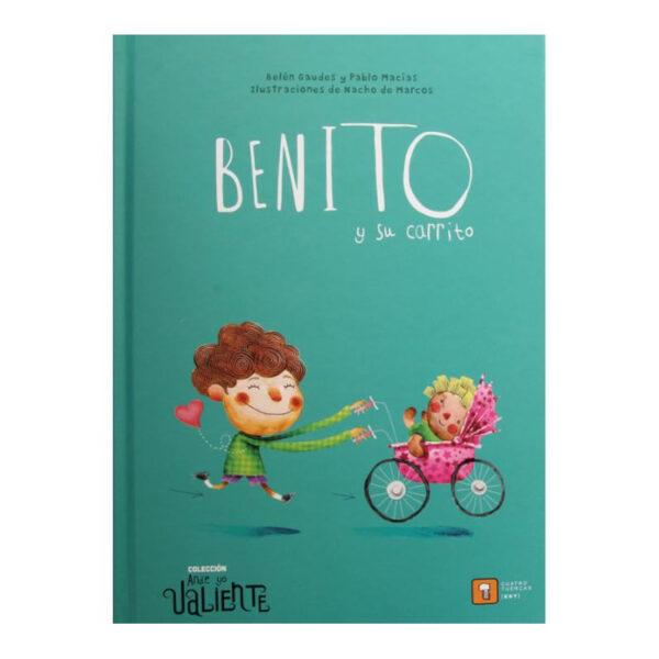 Benito y su carrito - Belen Gaudes y Pablo Macías - Amatriuska