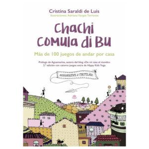 Chachi comula di bu, más de 100 juegos de andar por casa - Cristina Saraldi de Luis