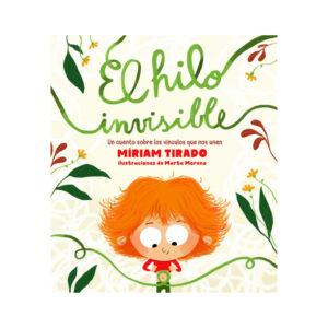 El hilo invisible - Miriam Tirado