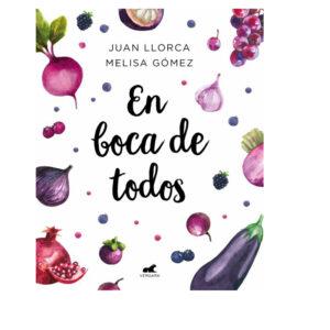 En boca de todos - Juan Llorca y Melisa Gómez - Amatriuska