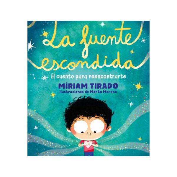 La fuente escondida - Miriam Tirado
