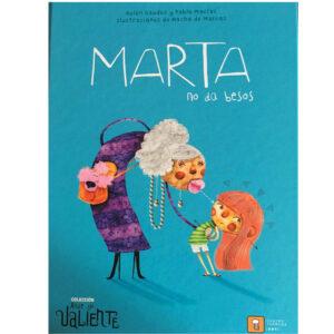 Marta no da besos – Belén Gaudes y Pablo Macías - Amatriuska