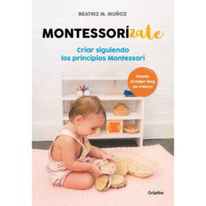 Montessorízate - Beatriz M. Muñoz - Amatriuska